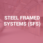 ASH Drywall Steel Framed Systems (SFS)